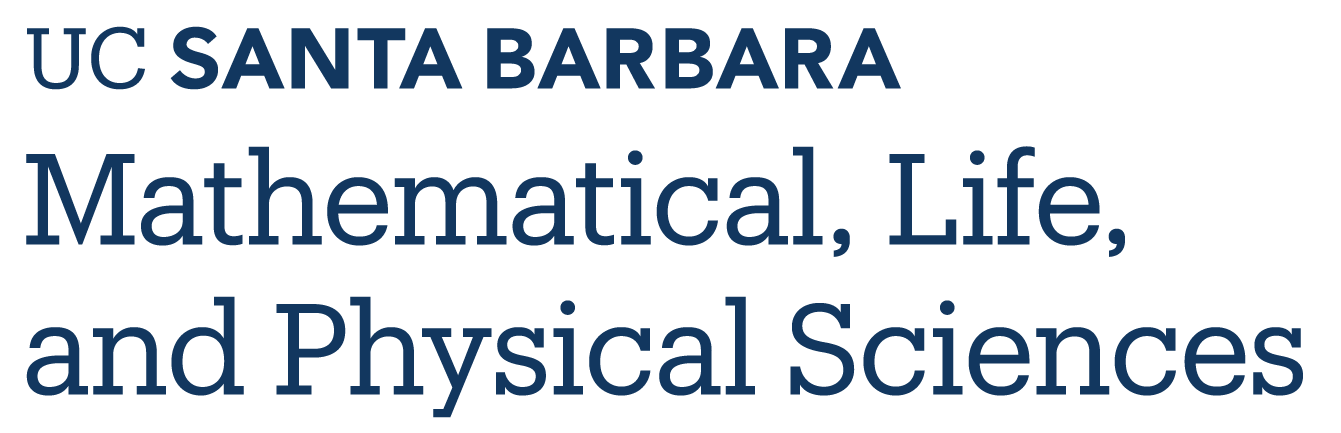 Division of Mathematical Life and Physical Sciences - UC Santa Barbara